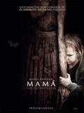 Mama - 2013