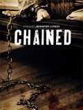 Chained - 2012