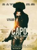 Capo: El Escape Del Siglo - 2016
