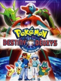 Pokémon 7: Destino Deoxys - 2004