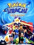 Pokémon 6: Jirachi Y Los Deseos - 2003