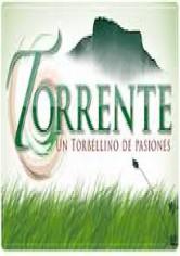 Torrente, Un Torbellino De Pasiones