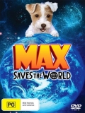 Max Saves The World - 2013