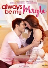 Always Be My Maybe (2016)