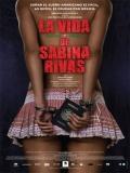 La Vida Precoz Y Breve De Sabina Rivas - 2012