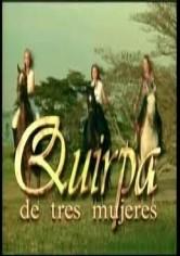 Quirpa De Tres Mujeres