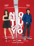 No Eres Tú, Soy Yo - 2010
