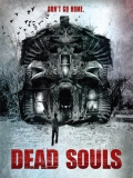 Dead Souls - 2012