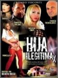 La Hija Legitima XXx - 2012
