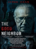 The Good Neighbor (El Buen Vecino) - 2016