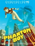 Phantom Boy (Chico Fantasma) - 2015