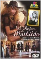 El Perfume De Matilde (2015)