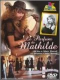 El Perfume De Matilde - 2015