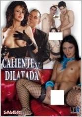 Caliente Y Dilatada (2015)