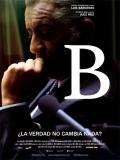 B, La Película - 2015