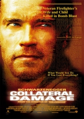 Collateral Damage (Daño Colateral) (2002)