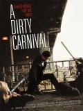 Biyeolhan Geori (A Dirty Carnival) - 2006