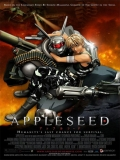 Appurushîdo (Appleseed: The Beginning) - 2004