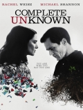 Complete Unknown - 2016