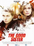 The Good Sister - 2014