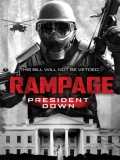 Rampage 3: President Down - 2016