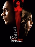 When The Bough Breaks (Cuando Se Rompe La Rama) - 2016