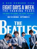 The Beatles: Eight Days A Week – The Touring Years - 2016