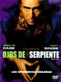Snake Eyes (Ojos De Serpiente) - 1998