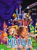 Micaela, Una Película Mágica - 2002