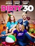 Dirty 30 - 2016