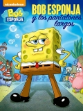 Bob Esponja: Pantalones Largos - 2016