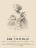 Certain Women - 2016