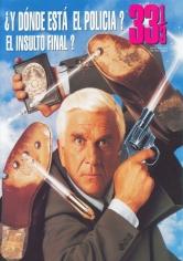 ¿Y Dónde Está El Policía? 33 1/3: El Insulto Final (1994)