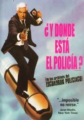 ¿Y Dónde Está El Policía? (1988)