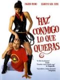 Haz Conmigo Lo Que Quieras - 2003