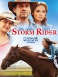 Storm Rider (Cabalgando Hacia Una Nueva Vida) - 2013