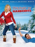 Holiday In Handcuffs - 2007