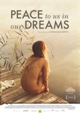 Peace To Us In Our Dreams(Paz En Nuestros Sueños) (2015)