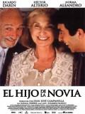 El Hijo De La Novia - 2001