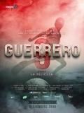 Guerrero, La Película - 2016