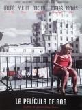 La Película De Ana - 2013