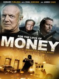 For The Love Of Money - 2012