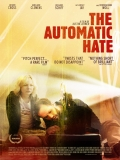 The Automatic Hate - 2015