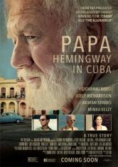 Papa: Hemingway In Cuba (2015)