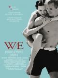 W.E. (Wallis Y Eduardo: El Romance Del Siglo) - 2011