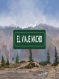 El Viaje Macho - 2016