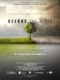 Before The Flood (Antes Que Sea Tarde) - 2016