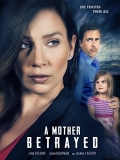 A Mother Betrayed - 2015