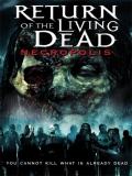 El Regreso De Los Muertos Vivientes 4: Necrópolis - 2005