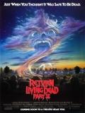 El Regreso De Los Muertos Vivientes 2 - 1988